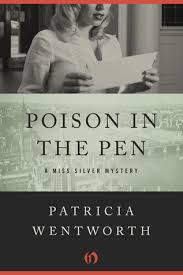 poison in the pen miss silver 29 by patricia wentworth