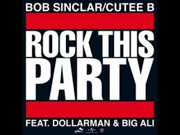 bob sinclar rock this party lyrics in info box youtube