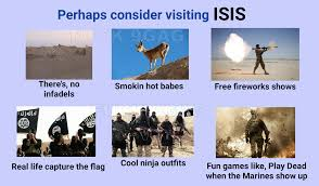 Games Like Capture The Flag Perhaps Consider Visiting Isis Isis Daesh Know Your Meme