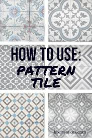 how to use pattern tiles interiorsbykiki com