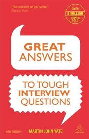 great answers to tough interview questions martin john yate