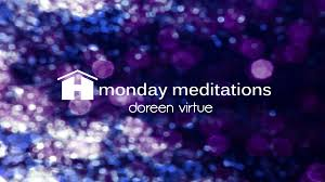 karma releasing guided meditation with doreen virtue monday