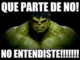 Memes De Hulk - que parte de no hulk meme on memegen