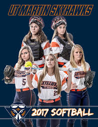 2017 ut martin softball media guide by ut martin skyhawk athletics
