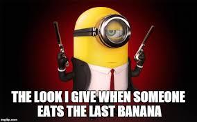 Minions Banana Meme - secret agent minion imgflip