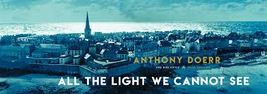 all the light we cannot see review book review all the light we cannot see by anthony doerr the