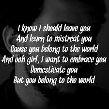 quotes beauty music the weeknd belong to the world song lyrics the weeknd