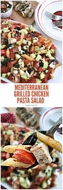 pasta salad recipes cold mediterranean grilled chicken pasta salad recipe tauni co