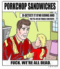 Pork Chop Sandwiches Meme - image 724285 that changes everything know your meme