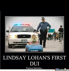 Dui Meme - lindsay lohan s first dui by djoe8 meme center