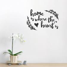 where the heart is wall decal where the heart is wall quote decal