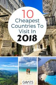 Top 10 cheapest countries to visit in 2018 travel info we love