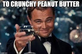 Peanut Butter Meme - crunchy peanut butter memes memes pics 2018