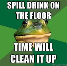 Clean All The Things Meme Generator - the best of bachelor frog meme 28 pics