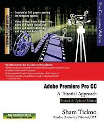 tutorial adobe premiere pro cc 2014 adobe premiere pro cc a tutorial approach paperback may 6 2014