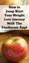 jump start your weight loss journey with the fooducate app