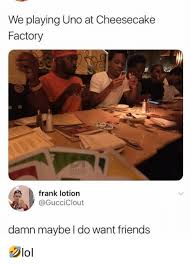 Memes Factory - 25 best memes about cheesecake factory cheesecake factory memes