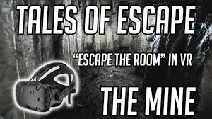 escape the room in vr tales of escape the mine youtube