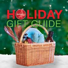 top 8 holiday gift basket ideas the basket lady
