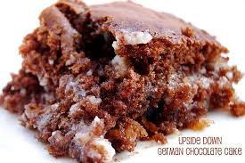 to die for recipes upside down german chocolate cake