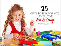 gifts for kids top 25 gifts for kids who and craft artsy craftsy