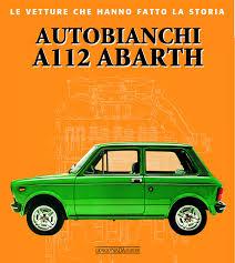 autobianchi autobianchi a112 abarth librairie motors mania