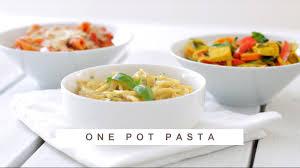 3 fr recettes de cuisine one pot pasta 3 recettes healthy