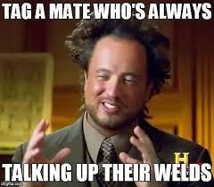 Welder Memes - top 10 welding memes of 2016 eweld