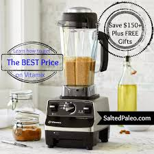 vita black friday salted paleo black friday and holiday vitamix specials for 2015