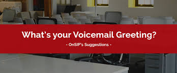 business voicemail greetings 5 sample scripts