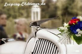 Vermietung Leipzig Oldtimer Vermietung Zur Hochzeit Autoklassiker Mieten