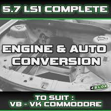 vb vc vh vk vl v8 gen 3 ls1 5 7 automatic engine u0026 gearbox conversion