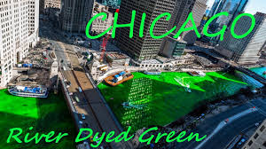 chicago river dyed green for st patrick u0027s day 4k time lapse 2017