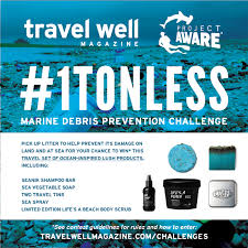 Challenge Lush 1tonless Marine Debris Prevention Challenge