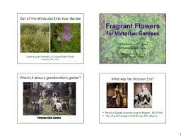 Fragrant Flowers For Garden - fragrant flowers for victorian gardens notes