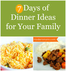 Dinner Ideas For Families What U0027s For Dinner Sample 7 Day Meal Plan For Your Family