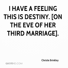 wedding quotes destiny christie brinkley marriage quotes quotehd