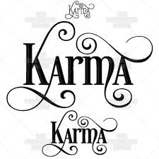 quotes about karma not existing karma calligraphy script buddhist quote lessons learned saying