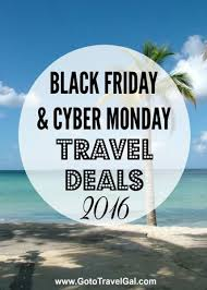 black friday cyber monday travel deals hotels flights gear more
