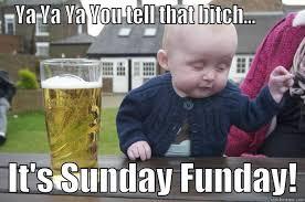 Its Sunday Meme - sunday funday quickmeme