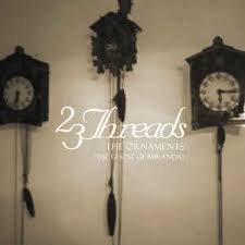 23 threads the ornaments the ghost of miranda cd album at