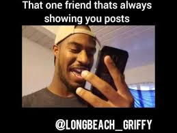 Thats Cool Meme - that one friend that s always showing you posts youtube