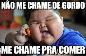Gordo Meme - n磽o me chame de gordo asian fat kid meme on memegen