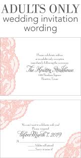 wording on wedding invitations adults only wedding invitation wording stephenanuno