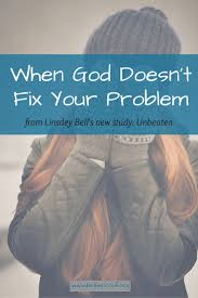 when god doesn u0027t fix your problem be the proof