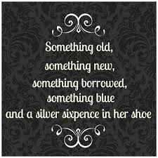 something new something something blue something borrowed something something new something borrowed and something blue