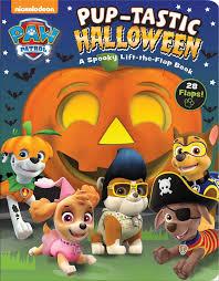 paw patrol halloween paw patrol pup tastic halloween book by mackenzie buckley