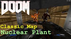 Classic Maps Doom 2016 Nuclear Plant Classic Maps Youtube