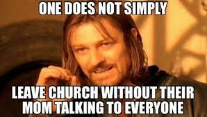 Church Memes - at least one of these things has happened to you at church