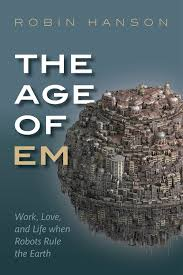 the age of em a book